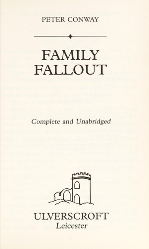 Family fallout by Peter Conway