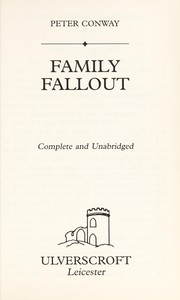 Cover of: Family fallout | Peter Conway