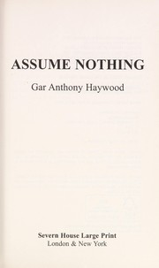 Cover of: Assume nothing