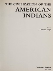 Cover of: The civilization of the American Indian | Page, Thomas