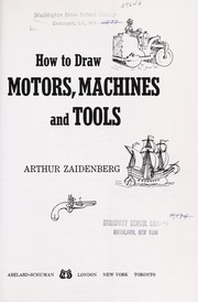 Cover of: How to draw motors, machines and tools