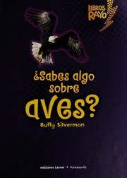 Cover of: ¿Sabes algo sobre aves? | Buffy Silverman