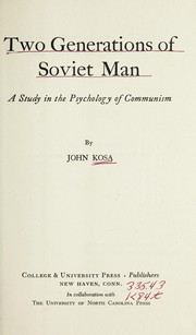 Cover of: Two generations of soviet man | John Kosa