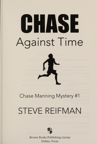 Chase against time by Steve Reifman