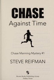 Cover of: Chase against time | Steve Reifman