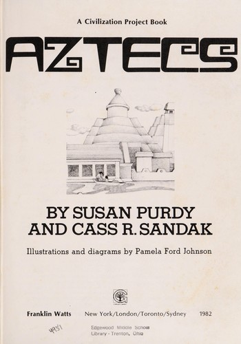 Aztecs by Susan Gold Purdy