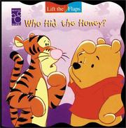 Cover of: Who Hid The Honey? (Roly-Poly Lift-the-Flaps) | RH Disney