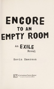 Cover of: Encore to an empty room | Kevin Emerson