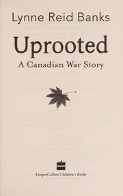 Cover of: Uprooted | Lynne Reid Banks