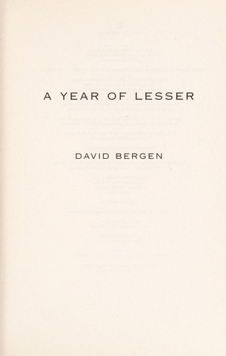 A year of Lesser by David Bergen