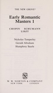 Cover of: Early Romantic Masters (New Grove Composer Biography)