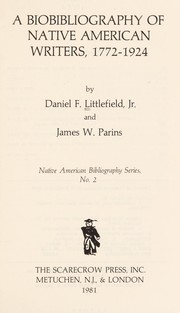Cover of: A bibliography of Native American writers, 1772-1924