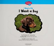 Cover of: I want a dog | Kimberly Hutmacher