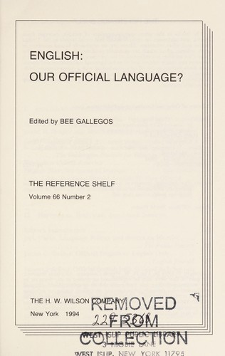 English--our official language? by edited by Bee Gallegos.