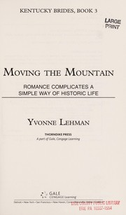 Cover of: Moving the mountain