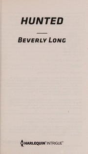 Cover of: Hunted | Beverly Long