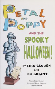 Cover of: Petal and Poppy and the spooky Halloween!