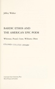 Cover of: Bardic ethos and the American epic poem