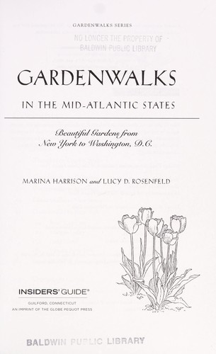 Gardenwalks in the mid-Atlantic states by Marina Harrison