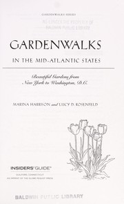 Cover of: Gardenwalks in the mid-Atlantic states | Marina Harrison