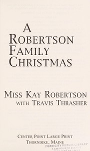 Cover of: A Robertson Family Christmas | Kay Robertson