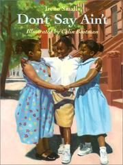 Cover of: Don't say ain't / Irene Smalls ; illustrated by Colin Bootman