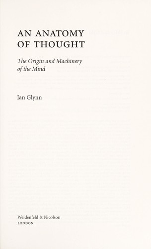 An anatomy of thought by Ian Glynn
