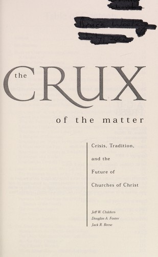 The Crux of the Matter by Jack Reese, Douglas A. Foster, Jeff W. Childers, Doug Foster, Jeff Childers