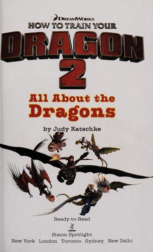 How to train your dragon 2 by Judy Katschke