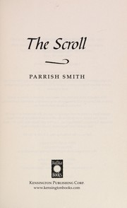 Cover of: The scroll | Parrish Smith
