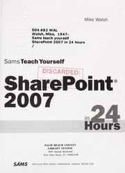 Cover of: Sams teach yourself SharePoint 2007 in 24 hours | Mike Walsh