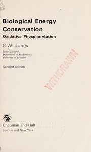 Cover of: Biological energy conservation | C. W. Jones