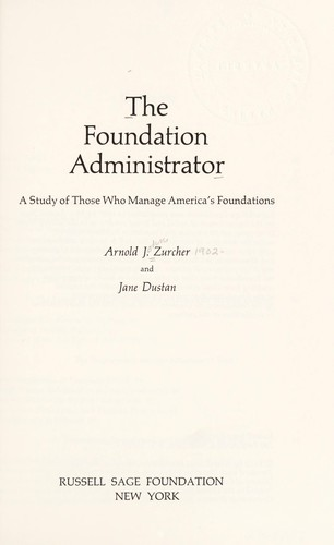The foundation administrator by Arnold John Zurcher