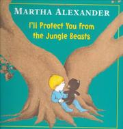 Cover of: I'll protect you from the jungle beasts