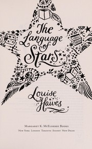 Cover of: The language of stars | Louise Hawes