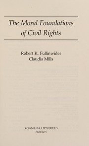 Cover of: The Moral foundations of civil rights