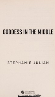 Cover of: Goddess in the middle | Stephanie Julian