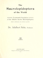 Cover of: The Macrolepidoptera of the Indo-Australian Fauna | Adalbert Seitz