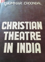 Cover of: Christian theatre in India