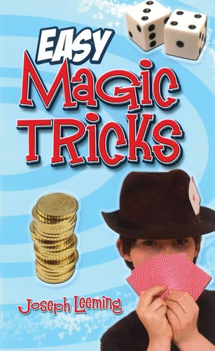 Easy magic tricks for kids by Joseph Leeming