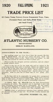 Cover of: Trade price list of choice young nursery-grown ornamental trees, vines, perennial plants and bulbs, fruit trees and small fruits | Atlantic Nursery Company Inc