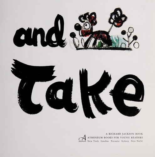 Give and take by Christopher Raschka