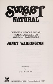 Sweet & Natural by Janet Warrington