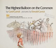 Cover of: The highest balloon on the common | Carol Carrick