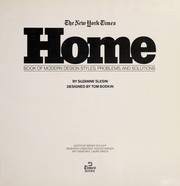 Cover of: The New York times home book of modern design styles, problems, and solutions | Suzanne Slesin