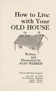 Cover of: How to live with your old house