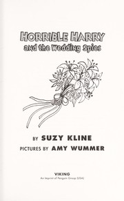 Cover of: Horrible Harry and the wedding spies | Suzy Kline