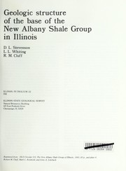 Cover of: Geologic structure of the base of the New Albany shale group in Illinois