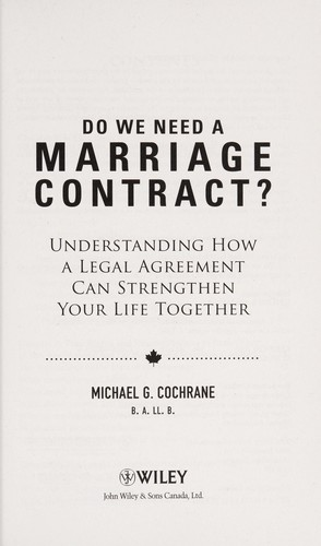 Do we need a marriage agreement? by Michael G. Cochrane