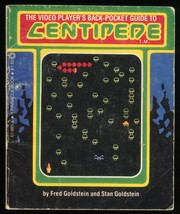 The Video Player's Back-Pocket Guide to Centipede by Fred Goldstein, Stan Goldstein
